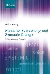 Modality, Subjectivity, and Semantic ChangeA Cross-Linguistic Perspective$