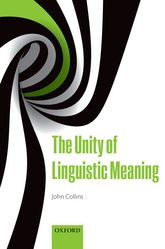 The Unity of Linguistic Meaning$