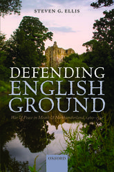 Defending English GroundWar and Peace in Meath and Northumberland, 1460–1542