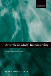 Aristotle on Moral ResponsibilityCharacter and Cause$