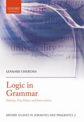 Logic in Grammar – Polarity, Free Choice, and Intervention | Oxford Scholarship Online