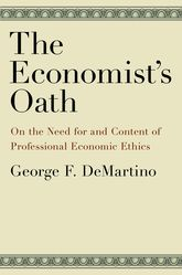 The Economist's OathOn the Need for and Content of Professional Economic Ethics$