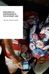 Presidential Campaigning in the Internet Age | Oxford Scholarship Online
