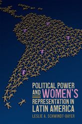 Political Power and Women's Representation in Latin America