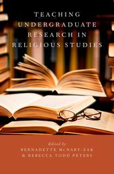 Teaching Undergraduate Research in Religious Studies$