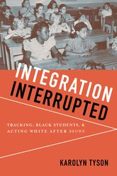 Integration InterruptedTracking, Black Students, and Acting White after Brown$
