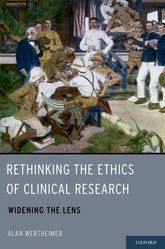 Rethinking the Ethics of Clinical Research$