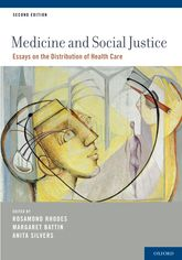 medicine and social justice essays on the distribution of