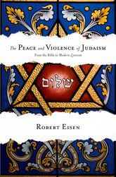 The Peace and Violence of Judaism