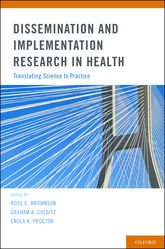 Dissemination and Implementation Research in HealthTranslating Science to Practice$