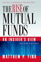 The Rise of Mutual FundsAn Insider's View$