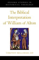 The Biblical Interpretation of William of Alton