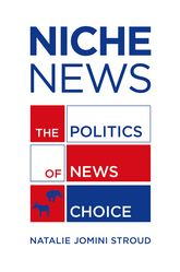 Niche NewsThe Politics of News Choice$