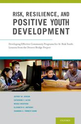 Risk, Resilience, and Positive Youth Development