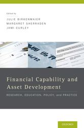 Financial Capability and Asset DevelopmentResearch, Education, Policy, and Practice$