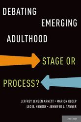 Debating Emerging AdulthoodStage or Process?$
