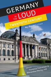 Germany in the Loud Twentieth Century$