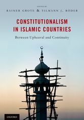 Constitutionalism in Islamic Countries: Between Upheaval and Continuity | Oxford Scholarship Online