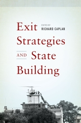 Exit Strategies and State Building - Oxford Scholarship Online