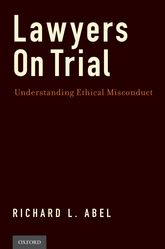Lawyers on TrialUnderstanding Ethical Misconduct$
