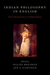 Indian Philosophy in EnglishFrom Renaissance to Independence$
