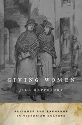 Giving WomenAlliance and Exchange in Victorian Culture