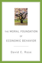 The Moral Foundation of Economic Behavior$