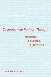 Cosmopolitan Political ThoughtMethod, Practice, Discipline$