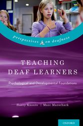 Teaching Deaf LearnersPsychological and Developmental Foundations$