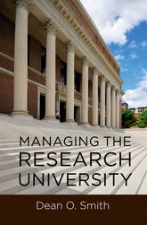 Managing the Research University$