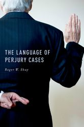 The Language of Perjury Cases$
