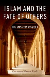 Islam and the Fate of OthersThe Salvation Question$