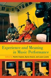 Experience and Meaning in Music Performance | Oxford Scholarship Online
