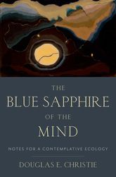 The Blue Sapphire of the MindNotes for a Contemplative Ecology