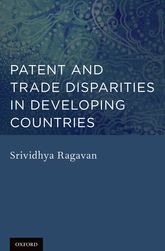 Patent and Trade Disparities in Developing Countries - Oxford Scholarship Online