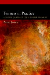 Fairness in PracticeA Social Contract for a Global Economy$
