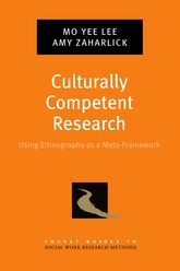 Culturally Competent ResearchUsing Ethnography as a Meta-Framework