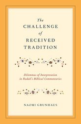 The Challenge of Received Tradition
