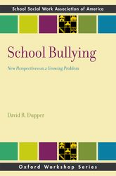 School Bullying: New Perspectives on a Growing Problem