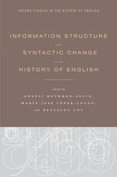 Information Structure and Syntactic Change in the History of English