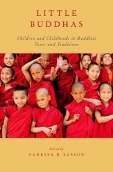 Little BuddhasChildren and Childhoods in Buddhist Texts and Traditions$