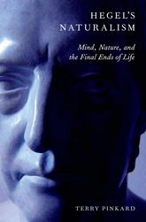 Hegel's NaturalismMind, Nature, and the Final Ends of Life
