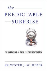 The Predictable SurpriseUnraveling the U.S. Retirement System$