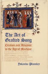 The Art of Grafted Song – Citation and Allusion in the Age of Machaut | Oxford Scholarship Online