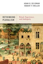 Rethinking PluralismRitual, Experience, and Ambiguity$