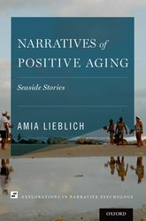 Narratives of Positive AgingSeaside Stories$