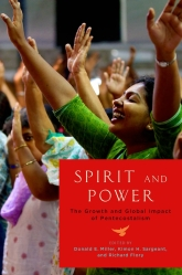 Spirit and PowerThe Growth and Global Impact of Pentecostalism$