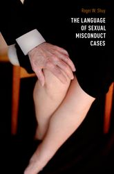 The Language of Sexual Misconduct Cases$