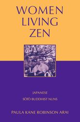 Women Living ZenJapanese Soto Buddhist Nuns$