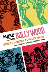 More Than BollywoodStudies in Indian Popular Music$